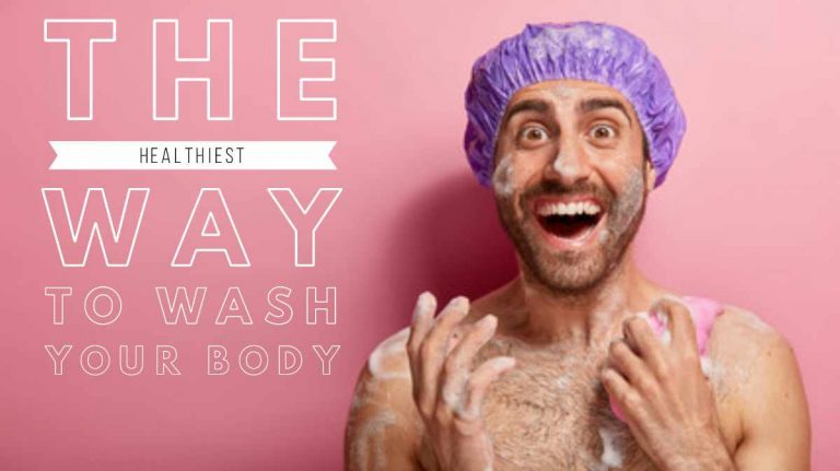The Healthiest Way to Wash Your Body: Wash this Six Parts Very well