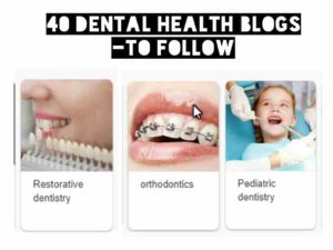 dental health blogs and website to follow