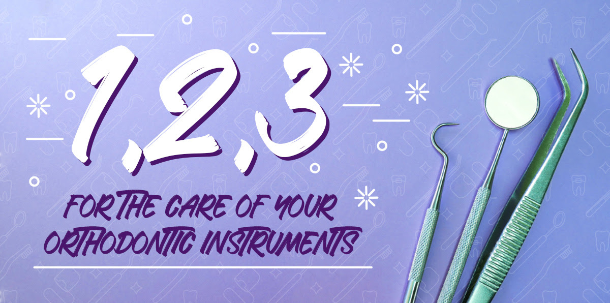 How to care for your orthodontic instruments