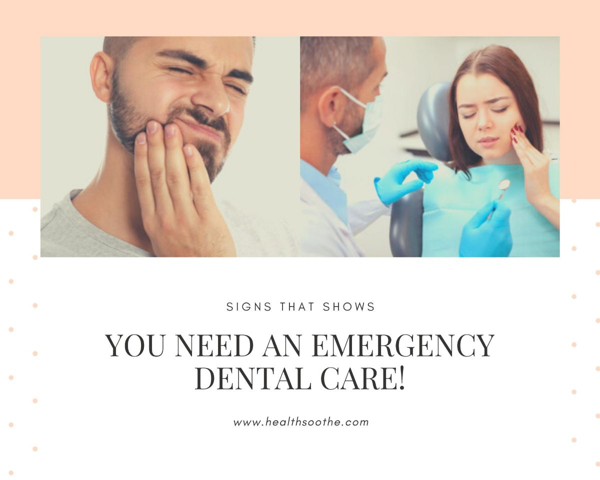 Signs That Shows You Need an Emergency Dental Care