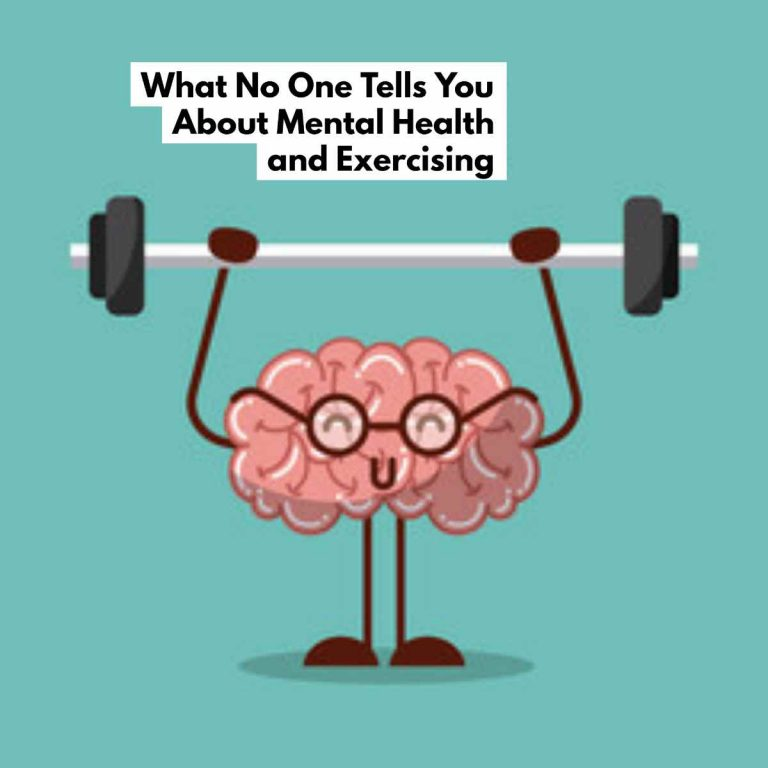 What No One Tells You About Mental Health and Exercising