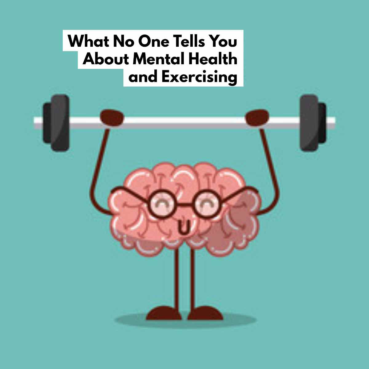 What No One Tells You About Mental Health and Exercising 1